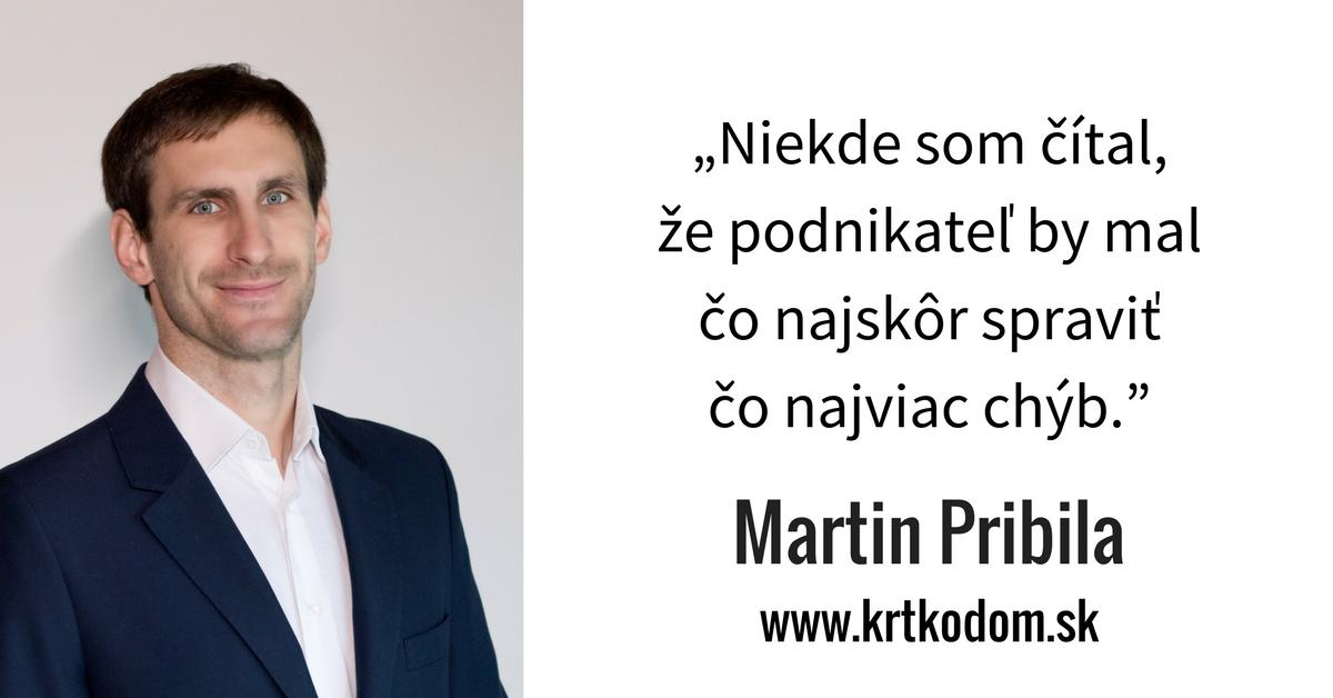 krtkodom Martin Pribila
