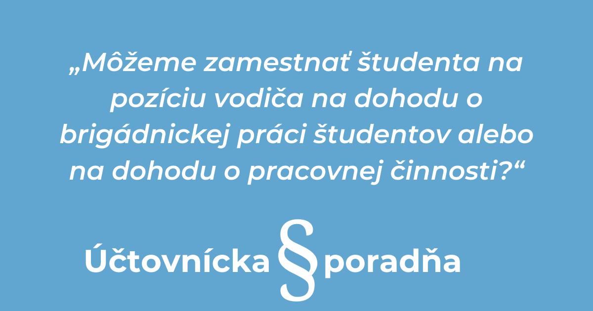 Zamestnanie študenta na pozíciu vodiča podmienky