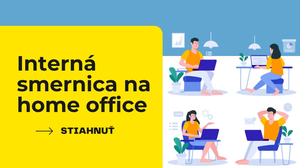 Interná smernica na HOME OFFICE