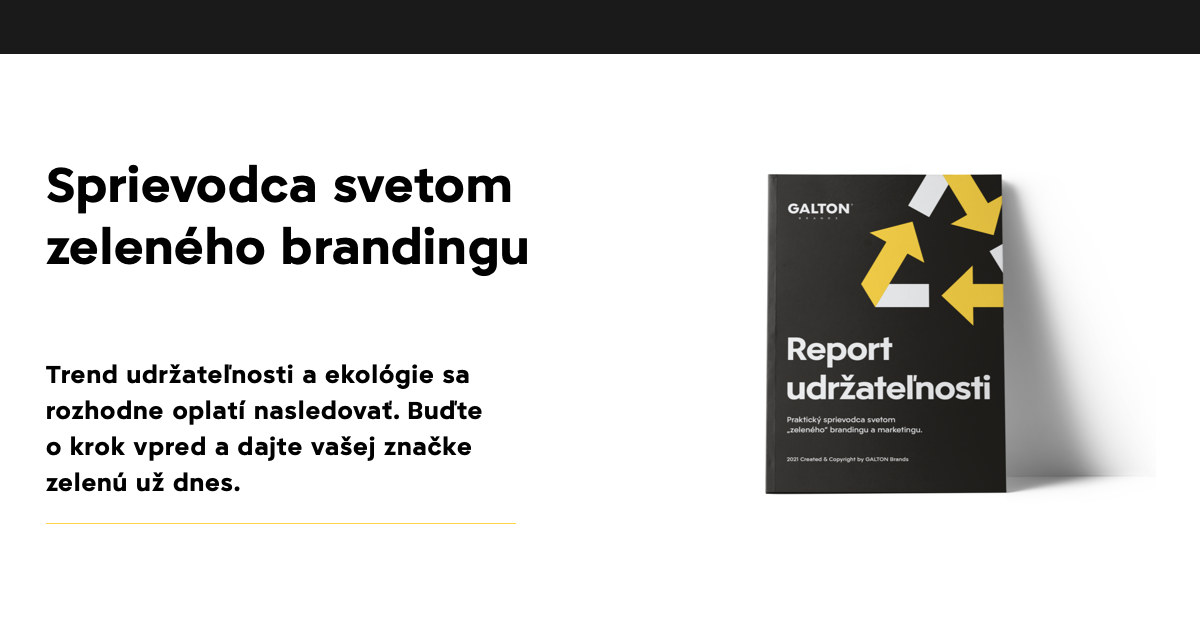 Report udržateľnosti 2021: Praktický sprievodca svetom zeleného brandingu a marketingu